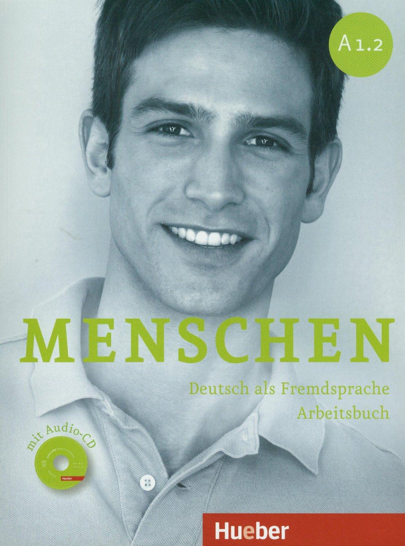 Menschen A1.2: Deutsch als Fremdsprache: Arbeitsbuch (+ CD)