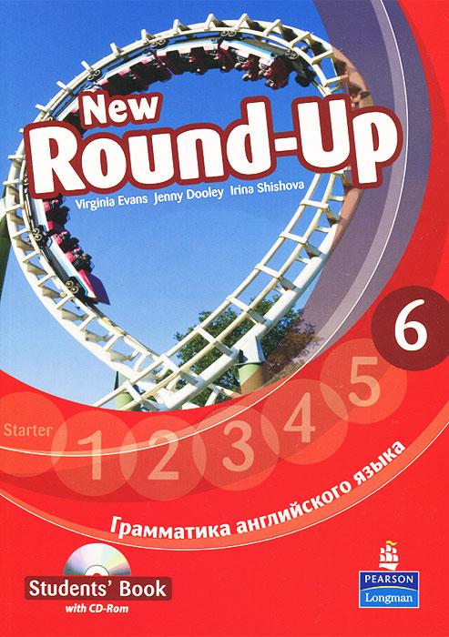 New Round-Up: Student's Book: Level 6 / Грамматика английского языка 6 (+ CD-ROM)