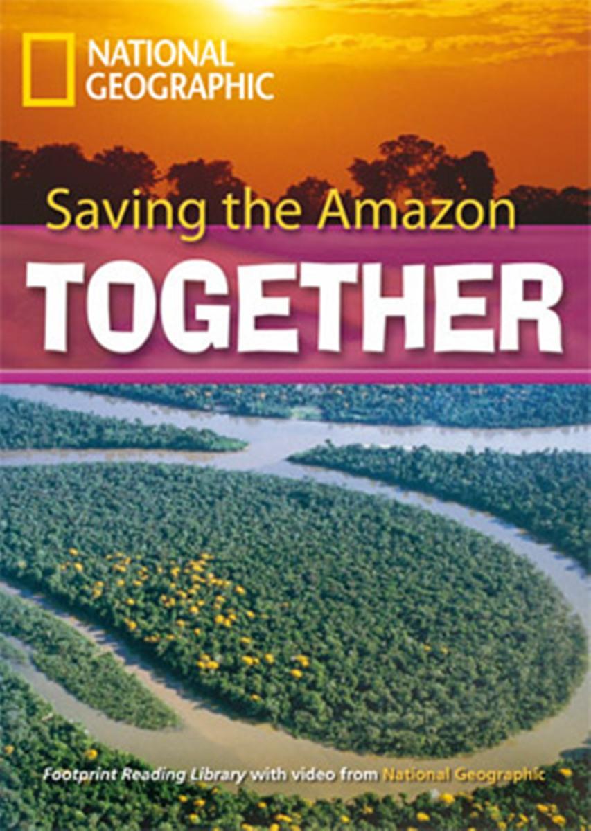 Footprint Reading Library 2600: Saving The Amazon