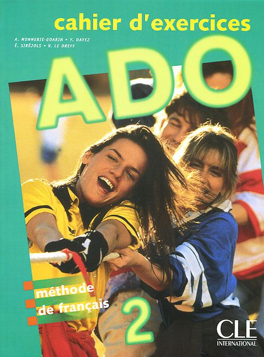 ADO 2: Cahier D'Exercices