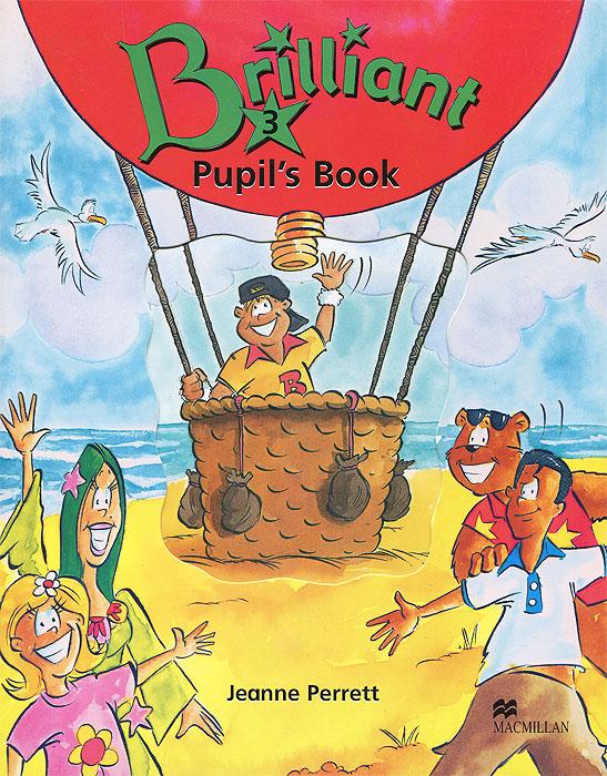Brilliant 3: Pupil's Book