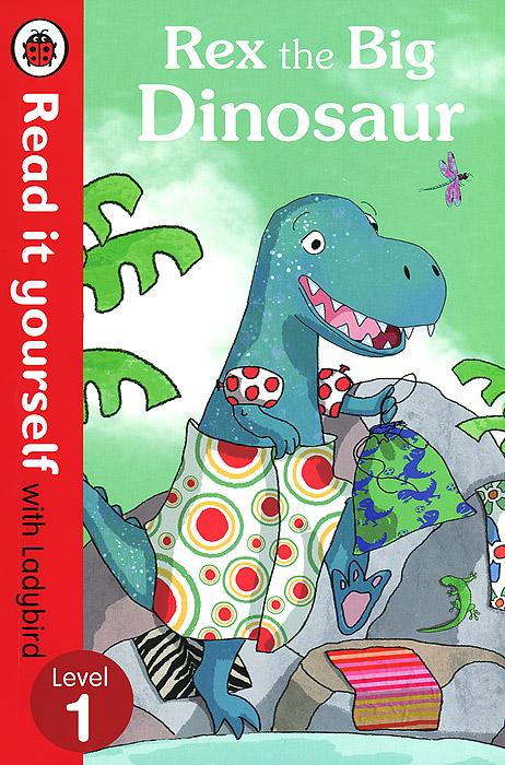 Rex the Big Dinosaur: Level 1