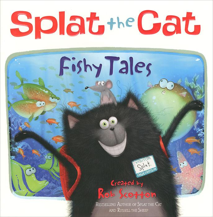 Splat the Cat: Fishy Tales!