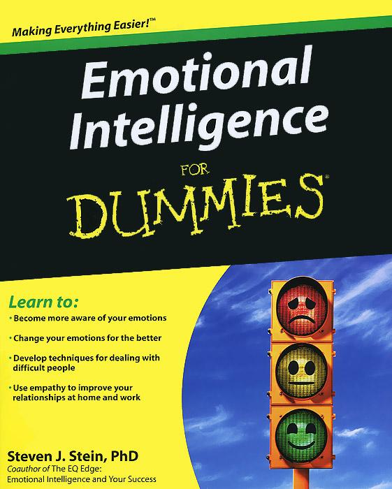 Zakazat.ru Emotional Intelligence for Dummies. Steven J. Stein