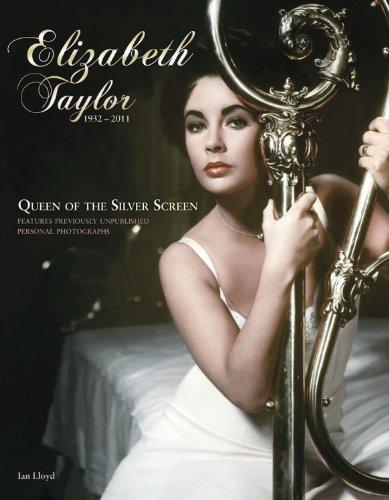 Elizabeth Taylor (1932-2011): Queen of the Silver Screen