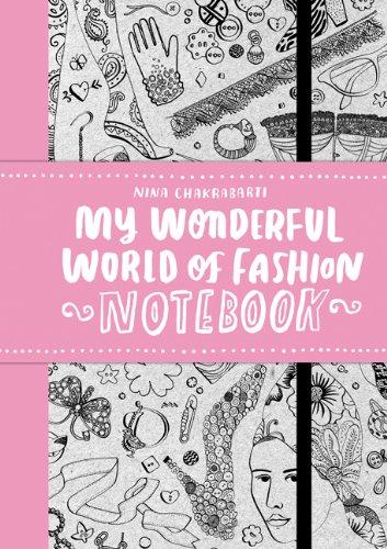 My Wonderful World of Fashion Notebook