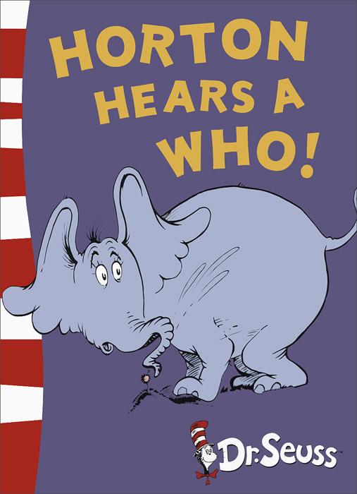 Horton Hears A Who! Yellow Back Book