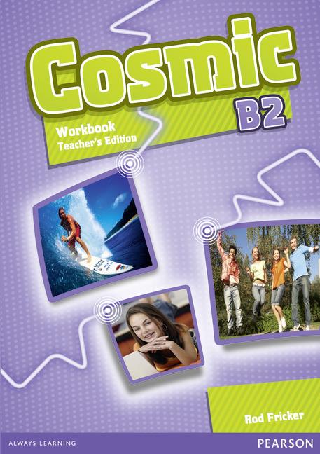 Cosmic Level B2 Workbook Teacher's Edition & Audio CD Pack