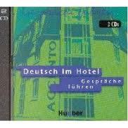 Deutsch im Hotel - Gesprche fhren, 2 CDs Hrtexte