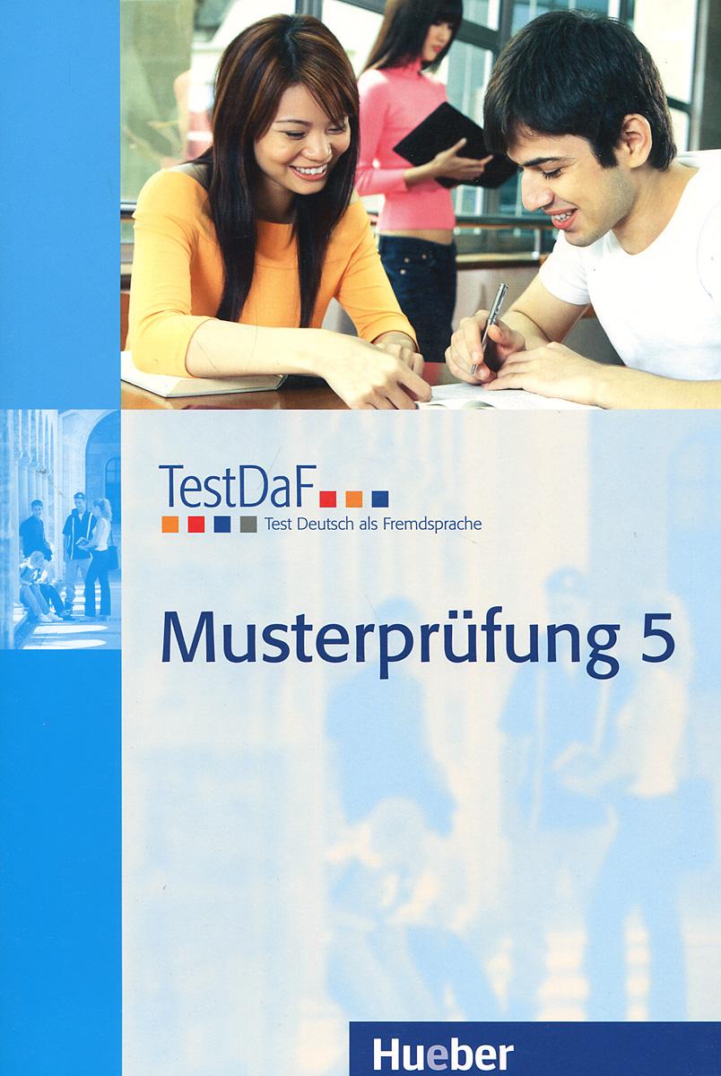 TestDaF: Musterprufung 5 (+ CD)
