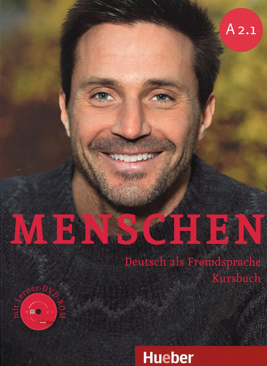 Charlotte Habersack, Angela Pude, Franz Specht Menschen A2.1: Deutsch als Fremdsprache: Kursbuch (+ DVD-ROM)