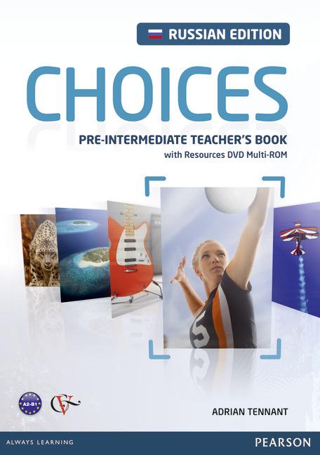 Choices Pre-Intermediate: Teachers Book (+ DVD-ROM)12296407Пособие для учителя пятиуровневого курса английского языка CHOICES PRE-INTERMEDIATE: TEACHERS BOOK является частью УМК, включающего учебное пособие по английскому языку, рабочую тетрадь с CD-диском, онлайновое приложение MyEnglishLab. К пособию для учителя прилагается мультимедийное приложение на DVD-диске, CD-диски для работы в классе и приложение для интерактивной доски. Предназначено для обучения в 7 и 8 классах общеобразовательных учреждений. Пособие подготовлено к изданию при участии Издательского центра ВЕНТАНА-ГРАФ.