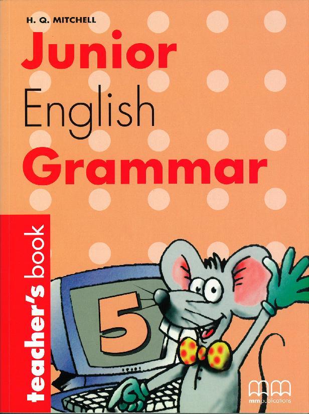 JUNIOR ENGLISH GRAMMAR 5 TEACHER'S BOOK