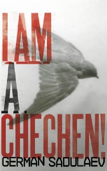 I Am a Chechen!
