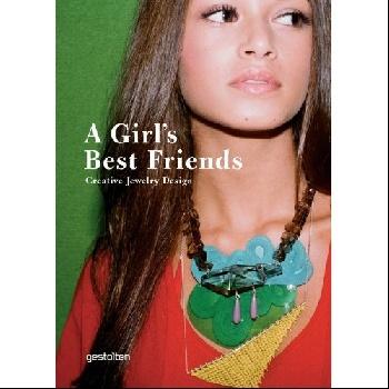 A Girls Best Friends: Creative Jewelry Design