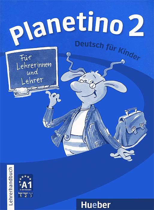 Planetino 2: Lehrerhandbuch