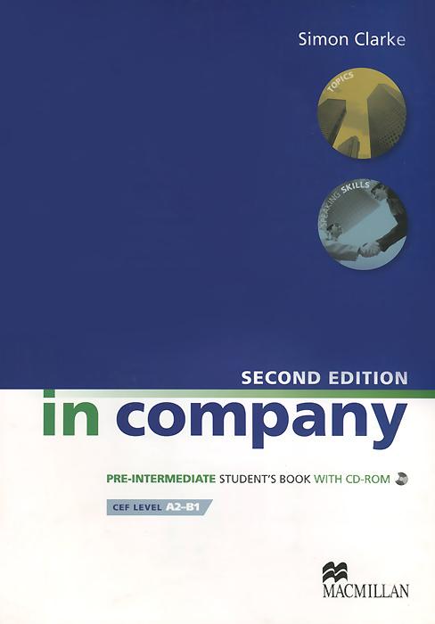 In Company Pre-Intermediate: Student's Book (+ CD-ROM)