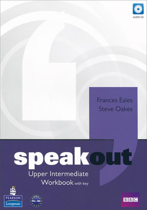 Speakout. Upper-Intermediate: Workbook with Key (+ CD)