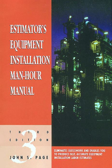 Estimators Equipment Installation Man-Hour Manual