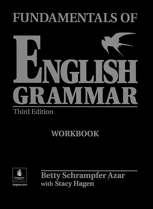 Fundamentals of English Grammar: Workbook
