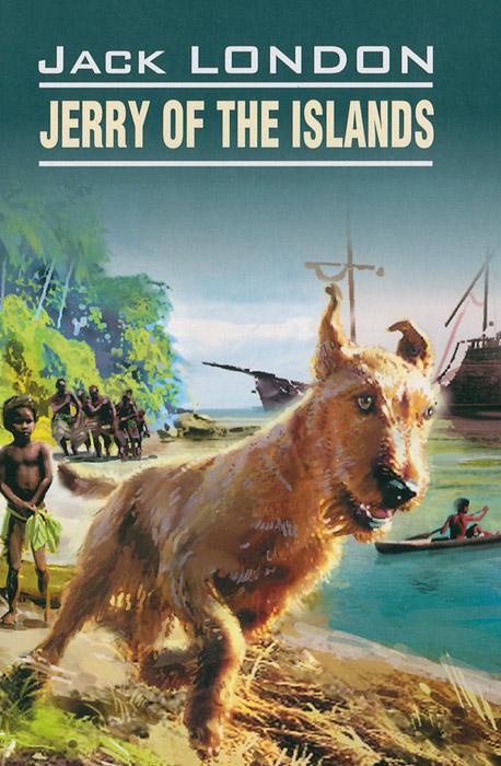 Jerry of the islands / Джерри-островитянин