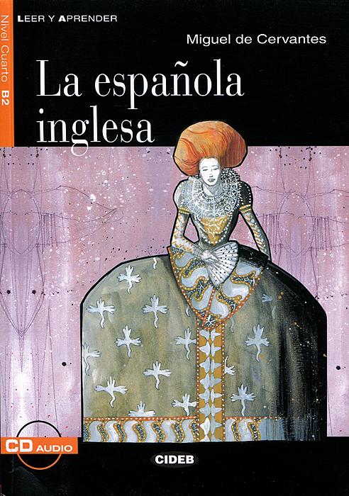La espanola inglesa (+ CD)