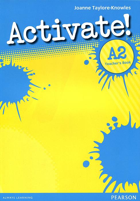 Activate! A2: Teacher's Book