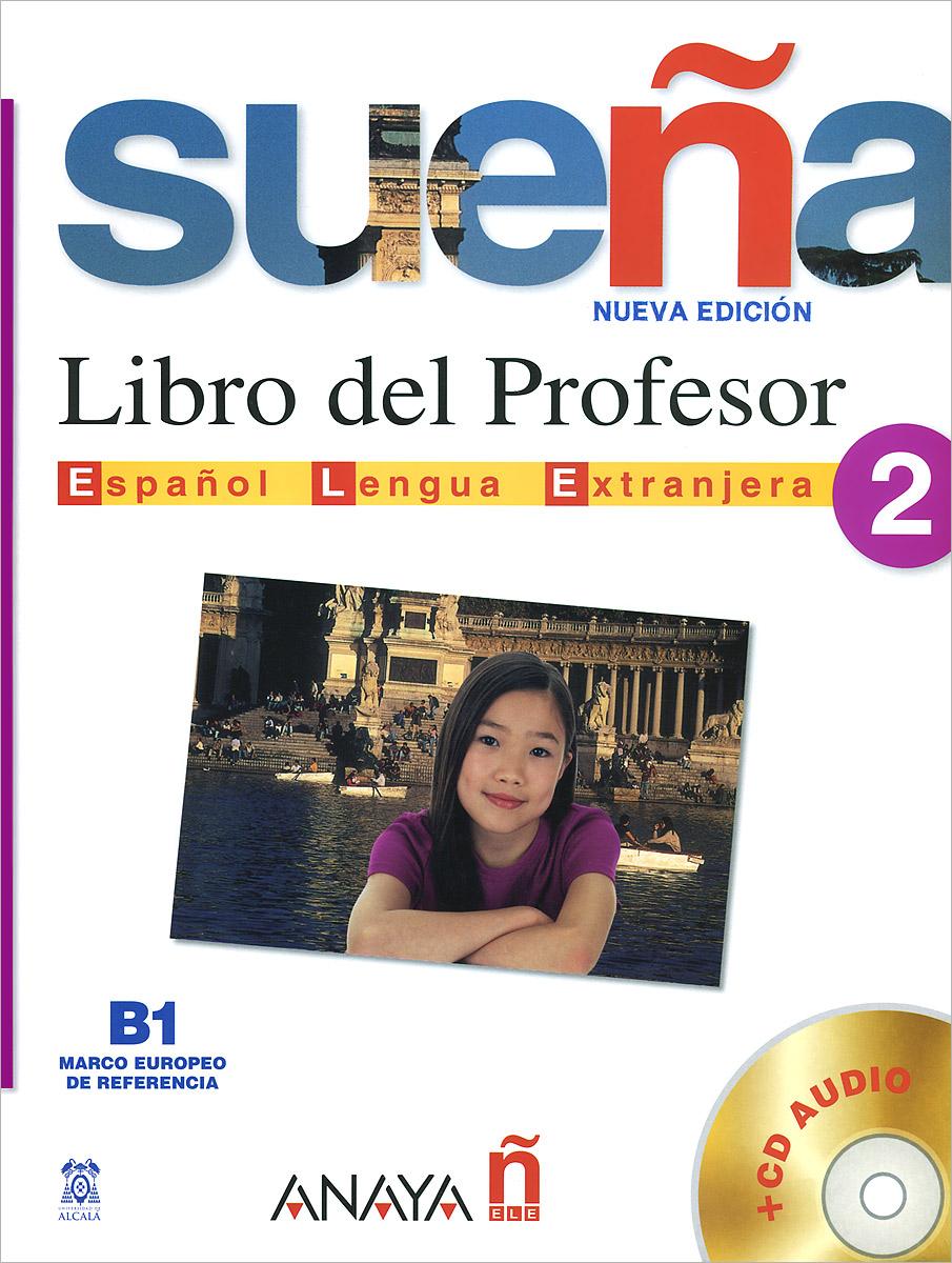 Suena 2: Libro del profesor (+ 2 CD-ROM)