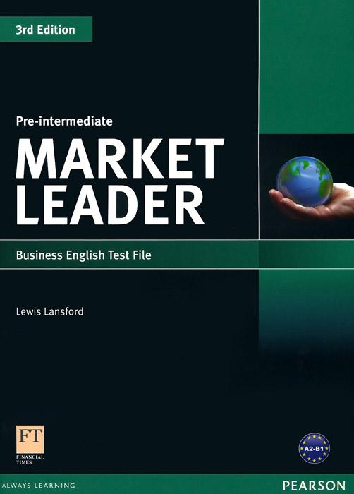 Market Leader Pre-Intermediate: Test File