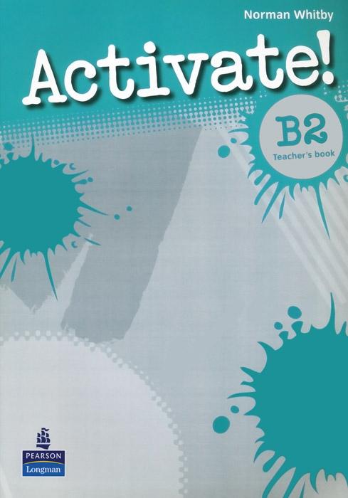 Activate! B2: Teacher's Book