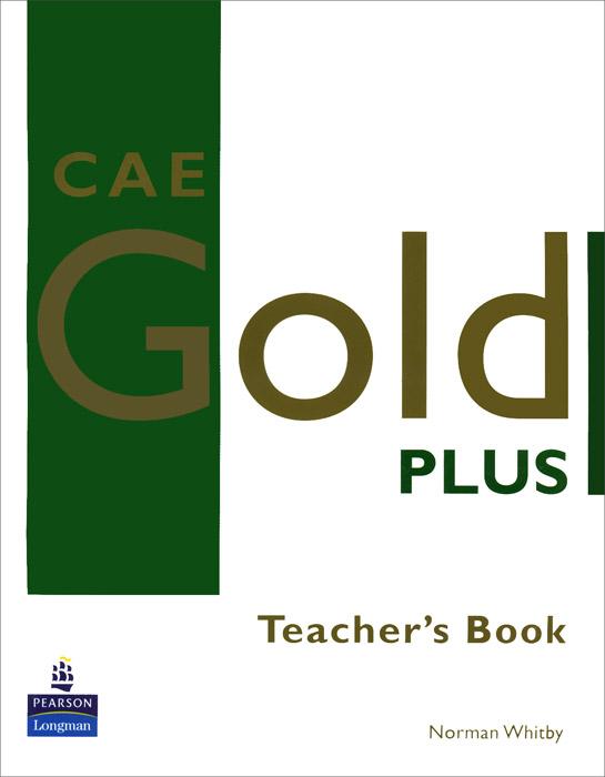 CAE Gold Plus: Teacher's Resource Book