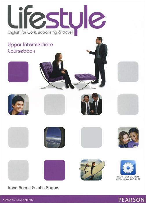 Lifestyle: Upper-Intermediate: Coursebook (+ CD-ROM)