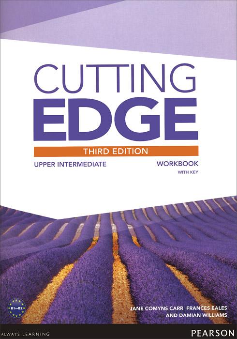 Cutting Edge: Upper Intermediate: Workbook with Key