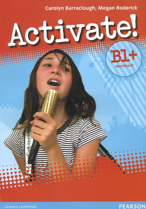 Activate! B1+: Workbook (+ CD-ROM)