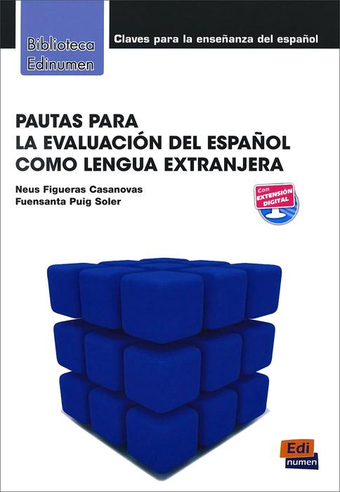Pautas para la evaluacion del espanol como lengua extranjera