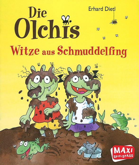 Olchis: Witze aus Schmuddelfing