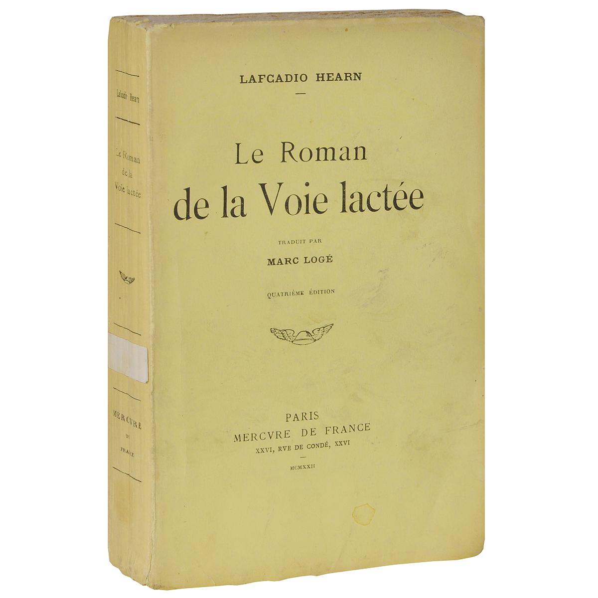 Le Roman de la Voie lacteeОС27728Mercvre de France, переплет: мягкий, формат: уменьшенный. Предлагаем вашему вниманию книгу LE ROMAN DE LA VOIE LACTEE (Роман о Млечном Пути). Задняя часть обложки испачкана.