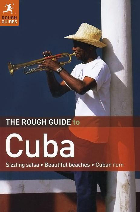 The Rough Guide to Cuba. Fiona McAuslan, Matthew Norman