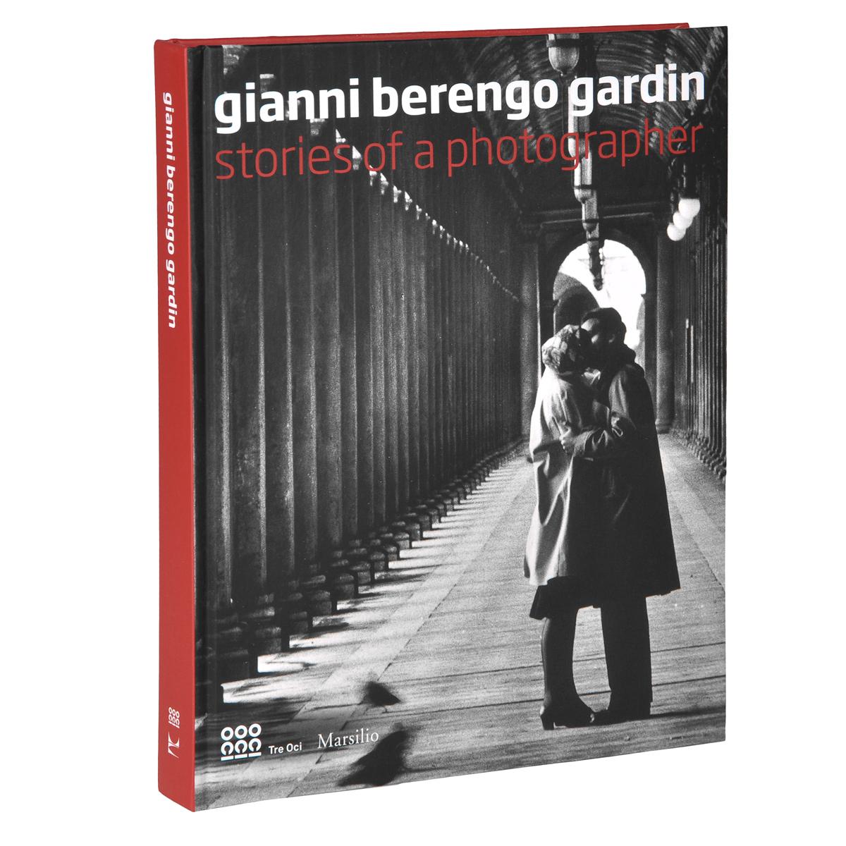 Gianni Berengo Gardin: Stories of A Photographer