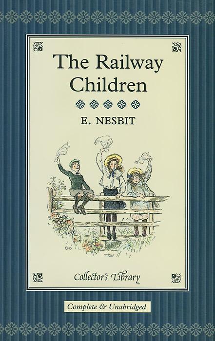 The Railway Children (подарочное издание)