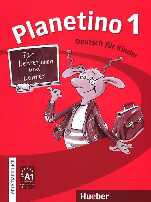 Planetino 1 : Lehrerhandbuch