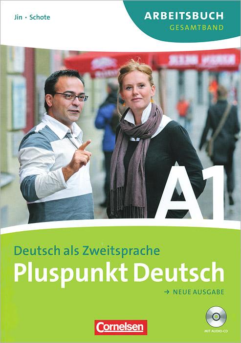 Pluspunkt deutsch: Neue ausgabe: Deutsch als zweitsprache (+ CD-ROM)