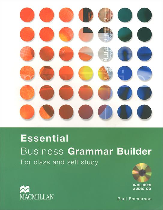 Essential: Business Grammar Builder: Student's Book (+ CD-ROM)