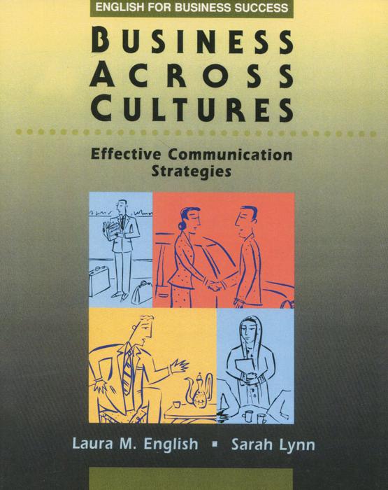 Business Across Cultures: Effective Communication Strategies