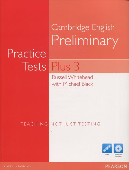 Practice Tests Plus: Preliminary 3 (+ CD, CD-ROM)