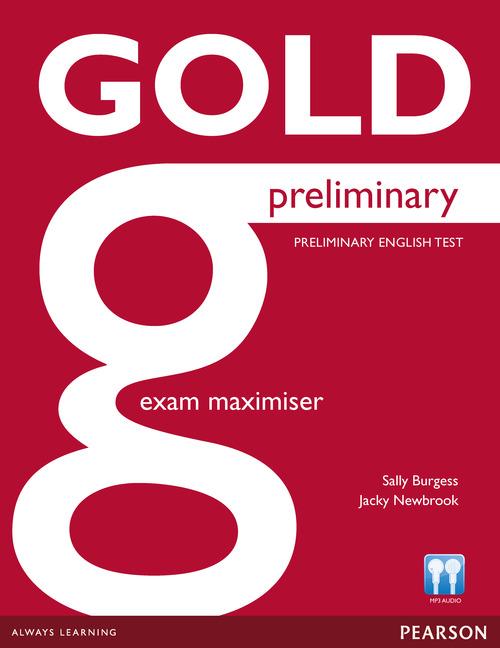 Sally Burgess, Jacky Newbrook Gold Preliminary B1: Exam Maximiser: Preliminary English Test jk by jacky time jk by jacky time jk001dwilz04