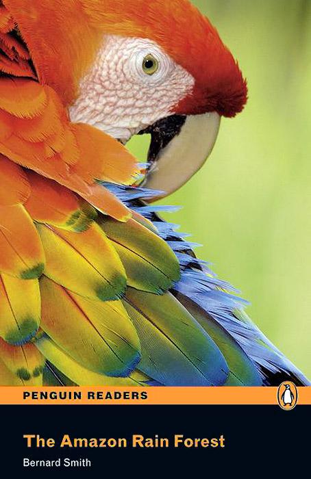 The Amazon Rain Forest: Level 2 (+ CD)
