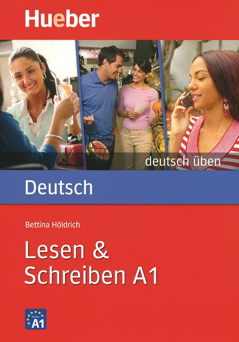 Deutsch Uben A1: Lesen & Schreiben