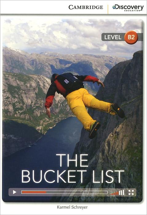 The Bucket List: Level B2