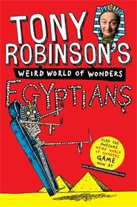 Tony Robinson's Weird World of Wonders! Egyptians